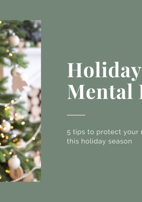 Five Mental Health Tips for the Holidays